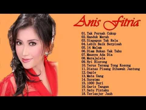 Anis Fitria - Full Album   Tembang Kenangan   Lagu Dangdut Lawas Nostalgia 80an - 90an Terbaik