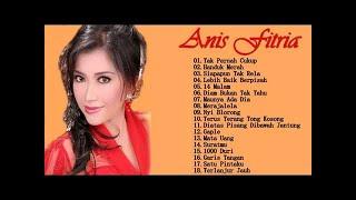 Anis Fitria - Full Album | Tembang Kenangan | Lagu Dangdut Lawas Nostalgia 80an - 90an Terbaik
