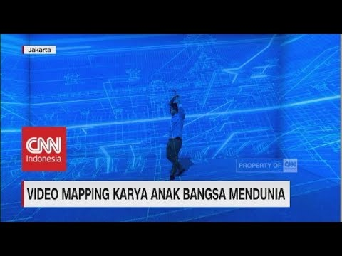 Video Mapping Karya Anak Bangsa Mendunia