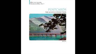 """Postcards"" 葉書 (Full Album) - Japanese Ambient Music"