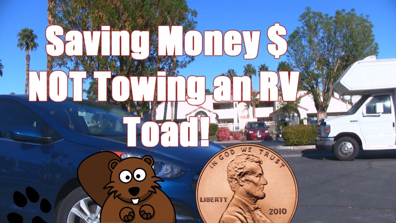 Saving Money NOT towing an RV Toad Car! - YouTube