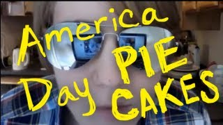 My Drunk Kitchen Holiday: America Day Pie Cakes