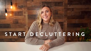 How to Start Decluttering | Steps for a Simple Home