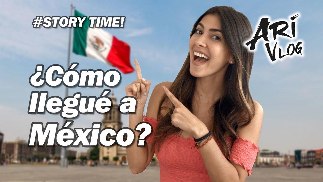 Cómo llegué a México? / Story Time / ARI Vlog