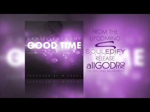 Daniel Anthony, Michael White Jr - Good Time (DiscoFunkRemix)*AUDIO*