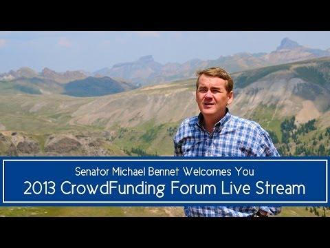 Senator Michael Bennet's Crowdfunding Forum Live Stream
