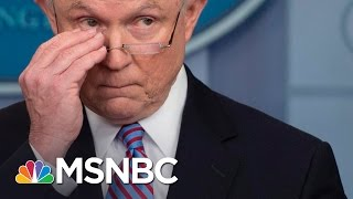 AG Jeff Sessions Unveils New Approach To Immigration Prosecution | PoliticsNation | MSNBC Free HD Video