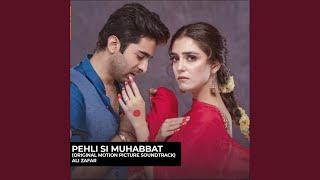 Pehli Si Muhabbat (Original Motion Picture Soundtrack)