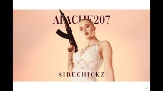 Apache 207 - SIDECHICKZ (Official Video)