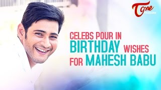 Celebs pour in birthday wishes for mahesh babu