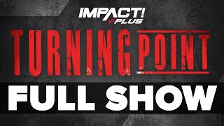 IMPACT Plus Turning Point 2020: FULL SHOW | IMPACT Wrestling Full Events