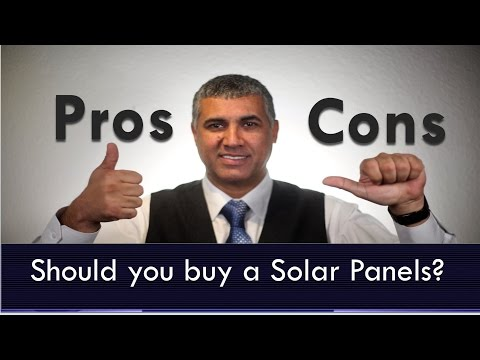 Should you buy Solar Panels? learn the Pros & Cons