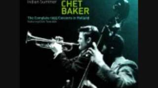 Watch Chet Baker Someone To Watch Over Me video