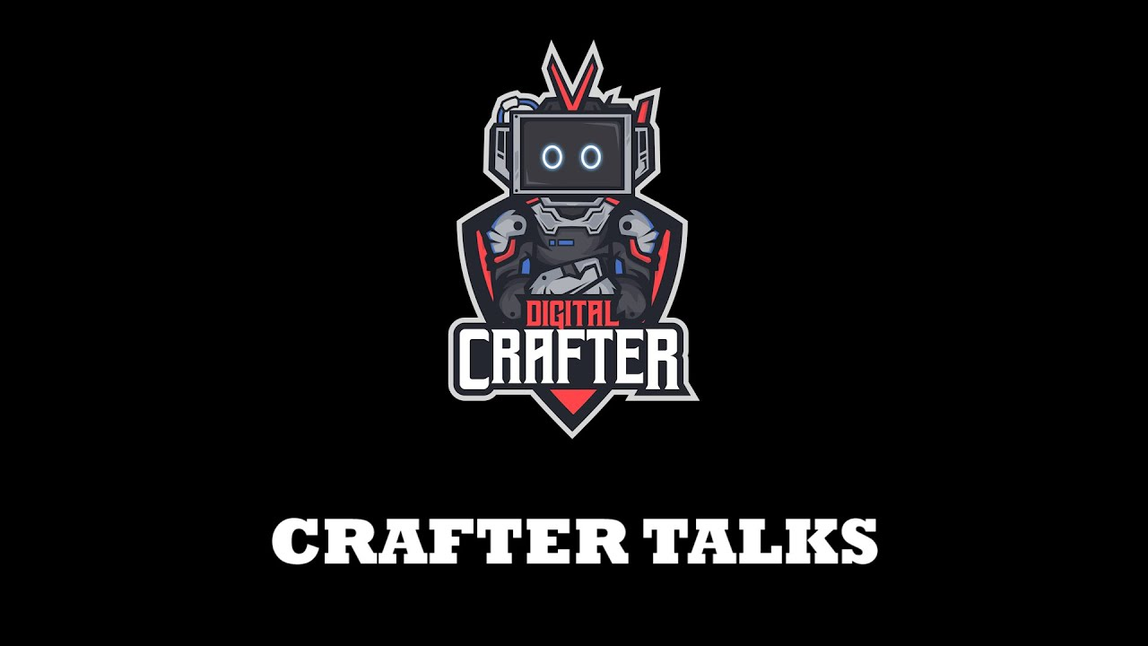 Crafter Talks Ep 01