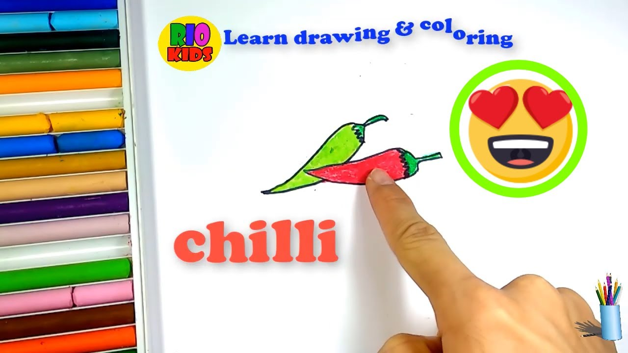 Drawing and coloring chilli | How to teach baby english | Rio Kids ...
