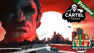 Cartel Tycoon Preview - Lets do some cooking