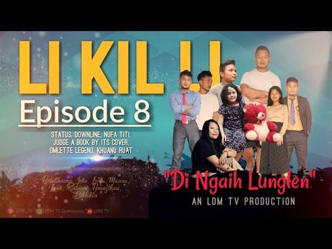 Download Li Kil Li Episode-8 (Di ngaih lunglen)Please read description