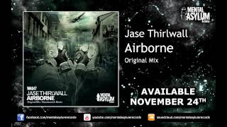 Jase Thirlwall - Airborne (Original Mix) [MA047] [Available November 24th]