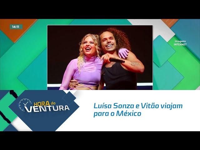 Luísa Sonza e Vitão viajam para o México após ameaças de morte