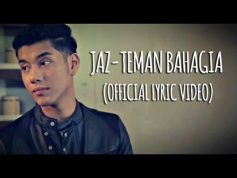 Jaz - Teman Bahagia (Official Lyric Video)