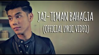 Jaz - Teman Bahagia (Official Lyric Mp3)