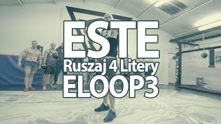 ESTE - Ruszaj 4 Litery (ELOOP 3) 4K
