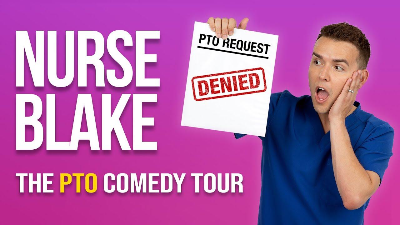Nurse Blake: The PTO Comedy Tour (Fall 2021)