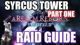 syrcus tower crystal tower 2 raid guide part one