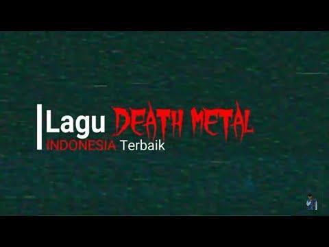10 Lagu DEATH METAL Terbaik Indonesia yang Enak Didengar