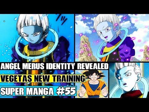 WHIS REVEALS ANGEL MERUS! Vegetas NEW Power On Yardrat! Dragon Ball Super Manga Chapter 55 Review