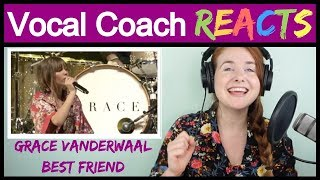 Vocal Coach reacts to Grace VanderWaal - Best Friend (Live Cover)