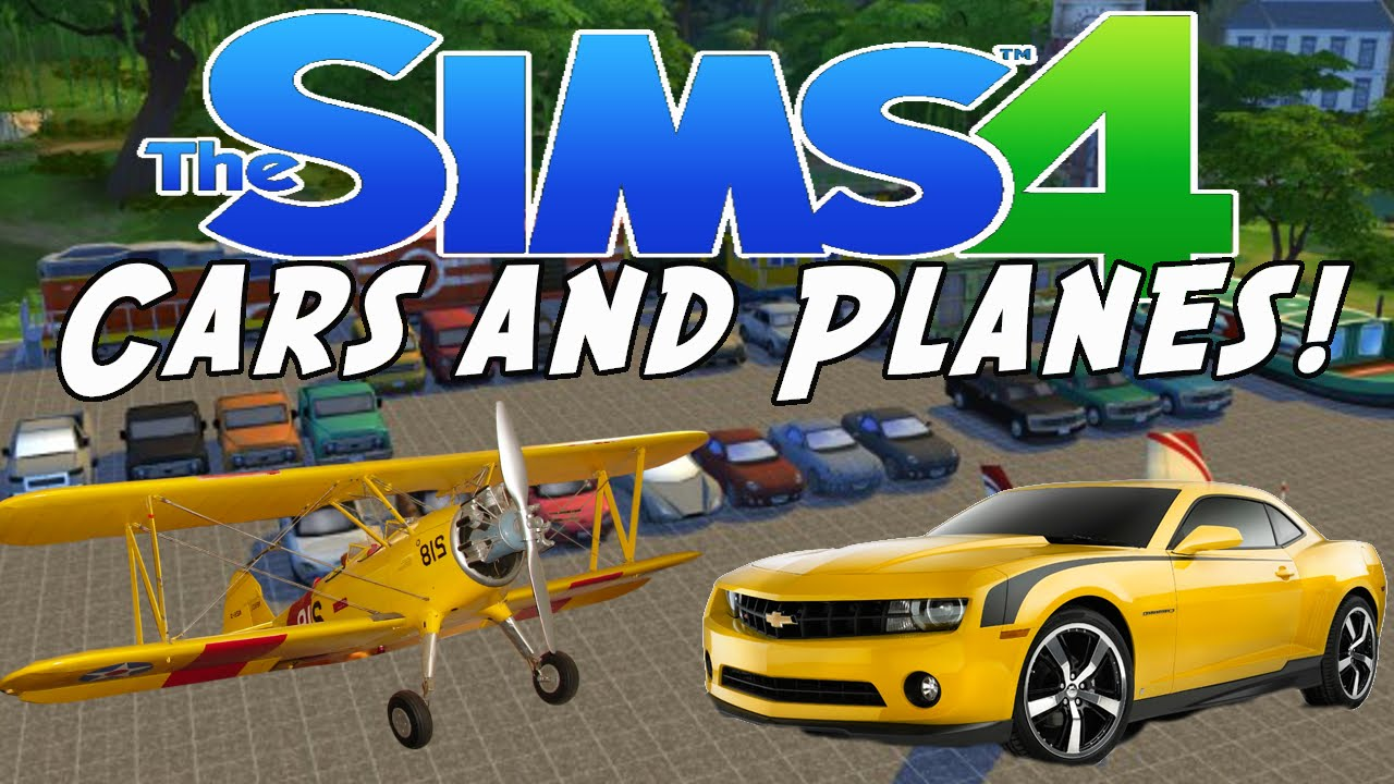 the sims 4 cars mod add cars and planes to your world youtube. Black Bedroom Furniture Sets. Home Design Ideas