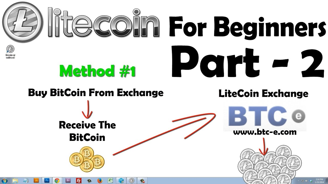 How To Buy Litecoin & Exchange Reviews  Litecoin For Beginners  Part 2   Youtube