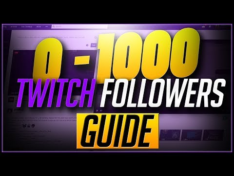 🛑10 Tips On How To Grow Your Twitch Channel From 0 To 1000 Followers In 2019!