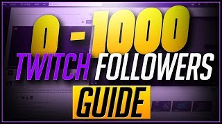 🛑10 Tips On How To Grow Your Twitch Channel From 0 to 1000 Followers in 2018!