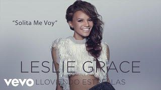 Leslie Grace - Solita Me Voy (Cover Audio)