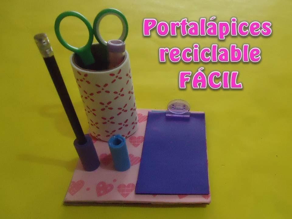 Portalápices reciclable FÁCIL - YouTube