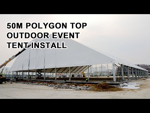 50m-polygon-top-outdoor-event-tent-install-video