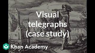 Visual telegraphs (case study) | Computer Science | Khan Academy
