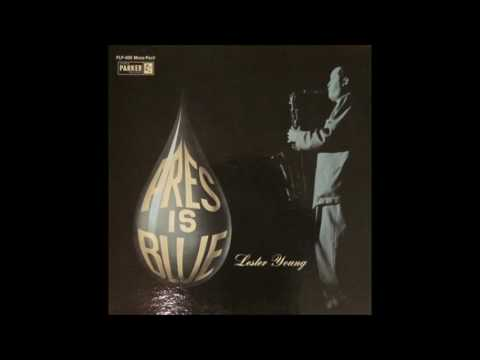Lester Young - Pres Is Blue (1963) (Full Album)