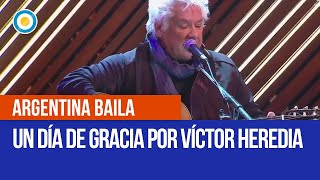 Un dia de gracia por Victor Heredia en #ArgentinaBaila