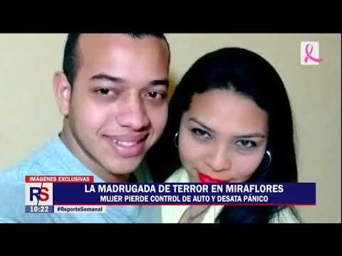 Reporte Semanal: la madrugada de terror en Miraflores