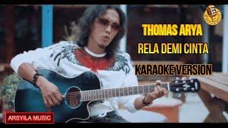 Thomas Arya - Rela Demi Cinta   Karaoke Keyboard Tanpa Vokal