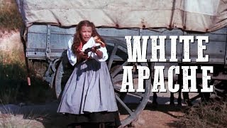 White Apache | WESTERN | Full Movie English | Free Feature Film | Cowboy Film