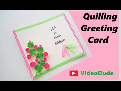 Quilling Birthday Card | How To Make Beautiful Quilling Birthday Card | DIY Greeting Card