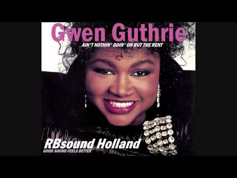 Gwen Guthrie - Ain't Nothin' Goin' On But The Rent (12inch) HQ+