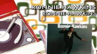 Ronnie Hawkins - Wild Little Willy
