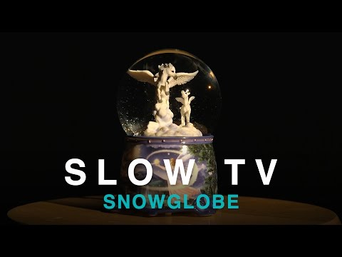 SLOW TV - Snowglobe