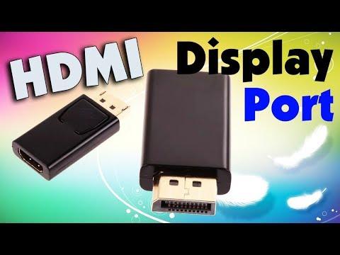 Переходник Display Port - HDMI обзор и подключение