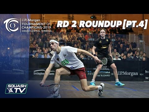 Squash: Tournament of Champions 2019 - Men\'s Rd 2 Roundup [Pt.4]